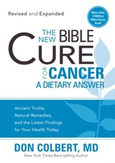 2144475d259 The New Bible Cure for Cancer: The New Bible Cure Series (Revised & Expanded