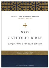 NRSV Catholic Bible, Large Print, Comfort Print, Leathersoft, Brown