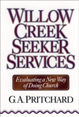Willow Creek Seeker Services: Evaluating a New Way of Doing Church - eBook
