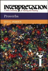 Proverbs: Interpretation: A Bible Commentary for Teaching and Preaching (Hardcover)