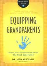 Equipping Grandparents: Helping Your Church Reach and Disciple the Next Generation