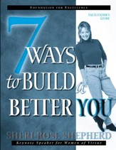 7 Ways to Build a Better You Facilitator's Guide - eBook