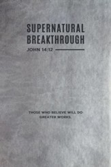Supernatural Breakthrough Journal