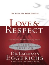 Love & Respect Book & Workbook 2 in 1: The Love She Most Desires; The Respect He Desperately Needs - eBook