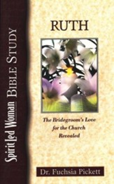 Ruth: The bridegroom's love for the church revealed (SpiritLed Woman Studies) - eBook
