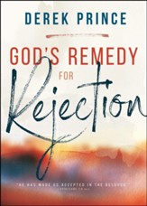 God's Remedy for Rejection / Enlarged edition