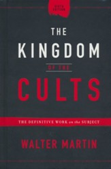 The Kingdom of the Cult, 6th edition: The Definitive Work on the Subject