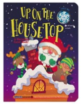 Up on the Housetop: A Chrstmas Carol Book - A Clear Sound Book