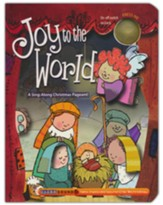 Joy to the World: A Sing-Along Christmas Pageant! - Board Book