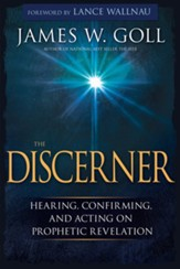 The Discerner: Hearing, Confirming, and Acting on Prophetic Revelation, CD