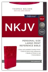 NKJV Personal-Size Large-Print Reference Bible, Comfort Print--soft leather-look, pink (red letter)