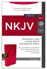 NKJV Personal-Size Large-Print Reference Bible, Comfort Print--soft leather-look, pink (indexed, red letter)