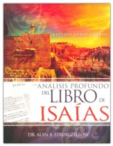 Un análisis profundo del libro de Isaías (An In-Depth Analysis of the Book of Isaiah)