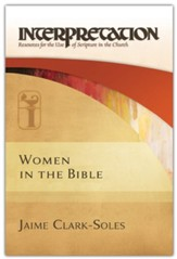 Women in the Bible: Resources for the Use of Scripture in the Church