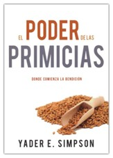 El poder de las primicias  (The Power of the Firstfruits)