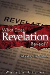 What Does Revelation Reveal?: Unlocking the Mystery - eBook