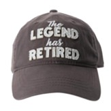 The Legend Has Retired Cap, Gray