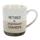 Retired To Professional Grandpa Mug