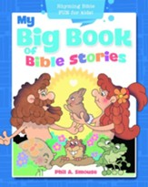 My Big Book of Bible Stories: Rhyming Bible Fun for Kids