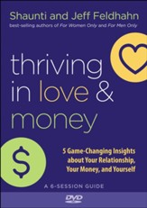 Thriving in Love and Money DVD: 5 Game-Changing Insights about Your Relationship, Your Money, and Yourself