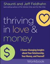 Thriving in Love and Money Workbook: 5 Game-Changing Insights about Your Relationship, Your Money, and Yourself