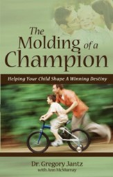 The Molding of a Champion - eBook