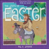The Story of Easter: Rhyming Bible Fun for Kids!