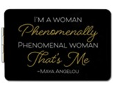 I'm A Woman Phenomenally Phenomenal Woman Compact Mirror