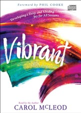 Vibrant: Developing a Deep and Abiding Joy for All Seasons