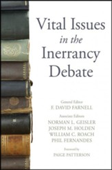 Vital Issues in the Inerrancy Debate