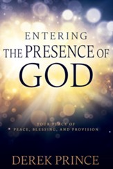 Entering The Presence Of God - eBook