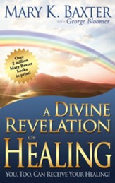 Divine Revelation Of Healing - eBook