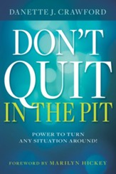 Don't Quit In The Pit - eBook