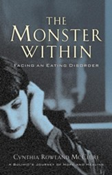Monster Within, The: Facing an Eating Disorder - eBook