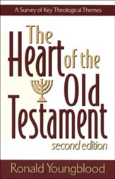 Heart of the Old Testament, The: A Survey of Key Theological Themes - eBook