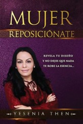 Mujer reposicionate (Woman, Reposition Yourself)