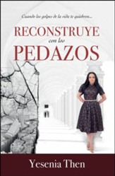 Reconstruye con los pedazos  (Reconstruct The Pieces)