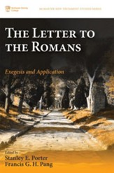 The Letter to the Romans: Exegesis and Application