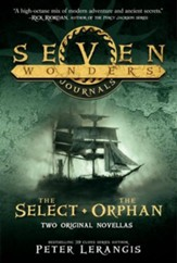 Seven Wonders Journals: The Select and The Orphan