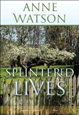 Splintered Lives: Jacob's Bend, Book 2
