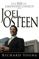 The Rise Of Lakewood Church And Joel Osteen - eBook