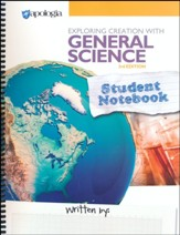 Exploring Creation with General  Science Student Notebook  (3rd Edition)