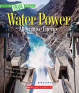 Water Power: Energy from Rivers, Waves and Tides