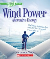 Wind Power: Gliders, Windmills and Wind Turbines