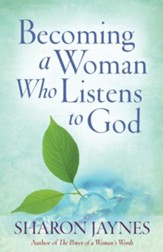 Becoming a Woman Who Listens to God - eBook