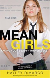 Mean Girls: Facing Your Beauty Turned Beast / Revised - eBook