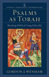 Psalms as Torah: Reading Biblical Song Ethically - eBook