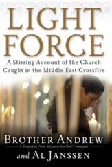 Light Force: A Stirring Account of the Church Caught in the Middle East Crossfire - eBook
