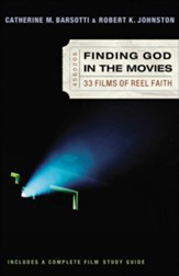 Finding God in the Movies: 33 Films of Reel Faith - eBook