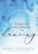 Turn My Mourning Into Dancing - eBook